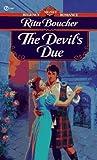 The Devil's Due, Rita Boucher, 0451187512