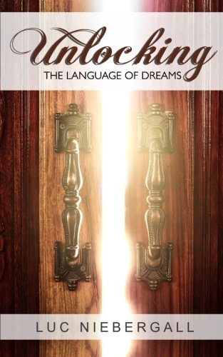 Unlocking the Language of Dreams by CreateSpace Independent Publishing Platform