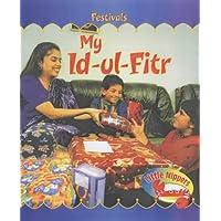 Little Nippers: My Id-ul-Fitr Hardback (Festivals)