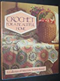 Crochet for a Beautiful Home, Sedgewood Press Staff, 0024968609