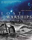 Lost Warships, James P. Delgado, 1550548336