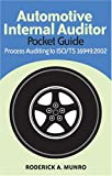 Automotive Internal Auditor Pocket Guide, Roderick A. Munro, 0873896173