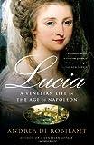 Lucia, Andrea Di Robilant, 1400095115