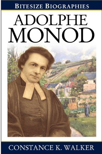 Download Adolphe Monod (Bitesize Biographies) PDF