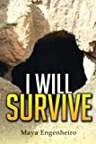 I Will Survive, Maya Engenheiro, 1499033915