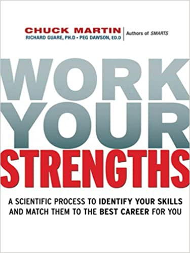 Read online Work Your Strengths: A Scientific Process to Identify Your Skills and Match Them to the Best Career for You PDF
