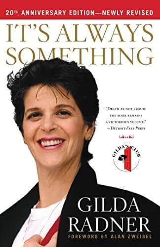 It's Always Something: Twentieth Anniversary Edition