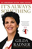 Download It's Always Something: Twentieth Anniversary Edition in PDF ePUB Free Online