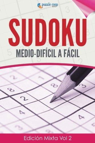 Sudoku Medio-Difícil a Fácil: Edición Mixta Vol 2 (Spanish Edition) ebook