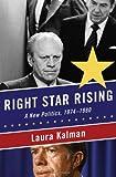 Right Star Rising, Laura Kalman, 0393076385