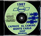 STEP-BY-STEP 1987 MONTE CARLO, CAPRICE, EL CAMINO REPAIR SHOP and SERVICE MANUAL CD - Includes: Sedan, Brougham, Wagon, Monte Carlo Sport Coupe, SS Sport Coupe, LS, Aero Coupe