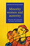 "Leah Bassel and Akwugo Emejulu, ""Minority Women and Austerity: Survival and Resistance in France and Britain"" (Policy Press, 2017)"