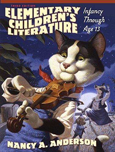 Elementary Children's Literature: Infancy Through Age 13