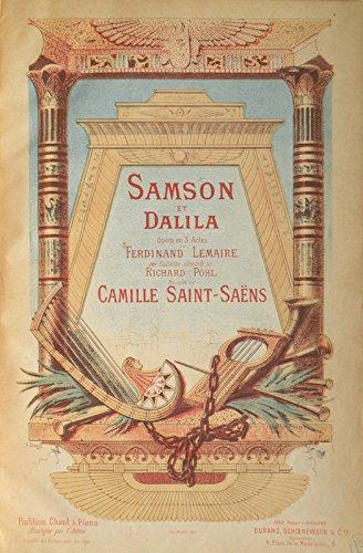 Samson et Dalila Opéra en 3 Actes de Ferdinand Lemaire avec Traduction allemande par Richard Pohl... Partition Chant & Piano Arrangée par l'Auteur. [Piano-vocal score] (Music Classical Sheet Samson)