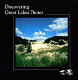 Discovering Great Lakes Dunes, Elizabeth Brockwell-Tillman and Earl Wolf, 1885756100