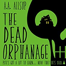 The Dead Orphanage Audiobook by A.A. Allsop Narrated by Greg Patmore