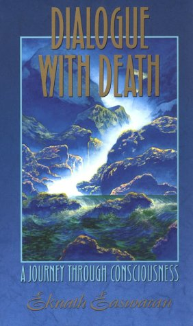Dialogue with Death: A Journey Through Consciousness, 2nd...