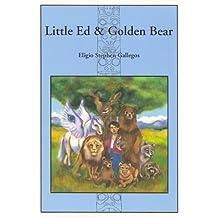 Little Ed & Golden Bear