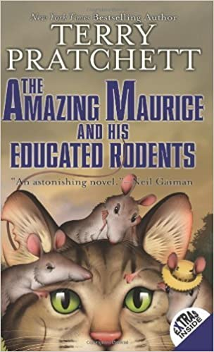 The Amazing Maurice and His Educated Rodents Reprint Edition by Terry Pratchett published by HarperCollins (2008)