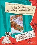 Who Can Open Michelangelo's Seven Seals?, Thomas Brezina, 3791335561