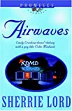 Airwaves, Sherrie Lord, 156476706X