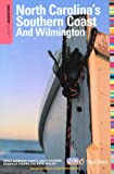 img - for Insiders' Guide to North Carolina's Southern Coast and Wilmington, 15th (Insiders' Guide to North Carolina's Southern Coast & Wilmington) book / textbook / text book