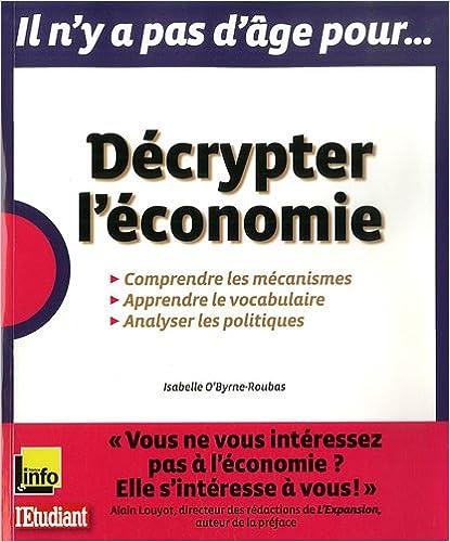 En ligne téléchargement Décrypter l'économie pdf, epub ebook