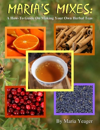 -To Guide On Making Your Own Herbal Teas ()