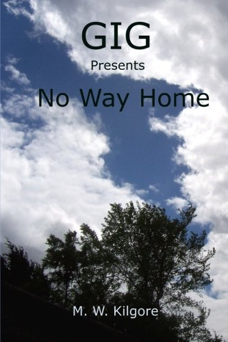 Download Gig Presents No Way Home: No Way Home (Volume 8) pdf