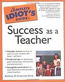 The Success As a Teacher, Anthony D. Fredericks, 1592573800