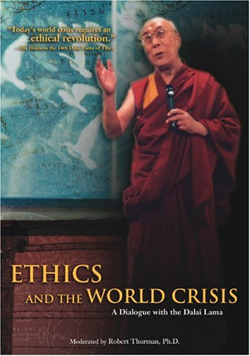 Ethics and the World Crisis - A Dialogue with the Dalai Lama by Wellspring Media