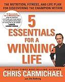 5 Essentials for A Winning Life, Chris Carmichael and Jim Rutberg, 1594868093