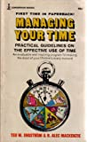 img - for Managing Your Time: Practical Guidelines on the Effective Use of Time book / textbook / text book