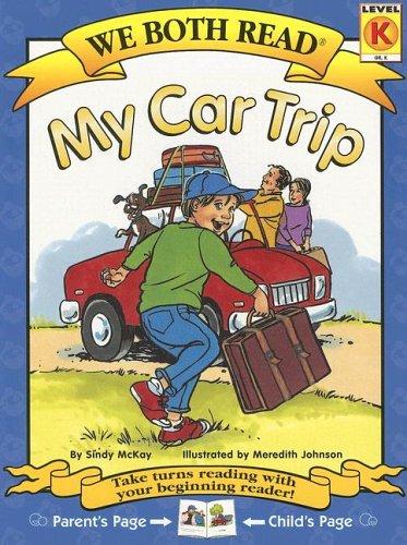 My Car Trip (We Both Read: Level K)