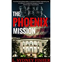 The Phoenix Mission (The Phoenix Series Book 1)