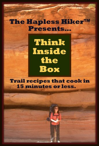The Hapless Hiker Presents: Think Inside the Box - Trail Food Recipes