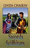Swords and Scimitars, Linda L. Chaikin, 0786212365