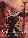 Regency Runaway, Gillian Kaye, 0786248807