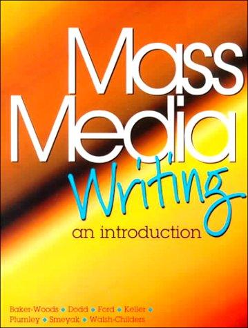 Mass Media Writing: An Introduction - 9780137764440 ...