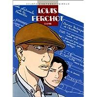 LOUIS FERCHOT T02: LE FUSIL