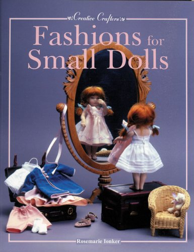 Fashions for Small Dolls (Creative Crafters) by Portfolio Press