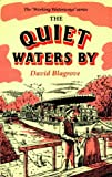 The Quiet Waters by (Working Waterways)