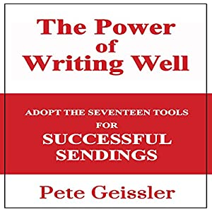 Writing: Adopt the Seventeen Tools for Successful Sendings Audiobook