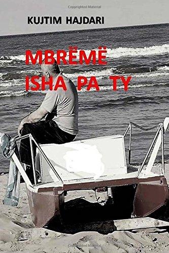 Mbreme isha pa ty (Albanian Edition)