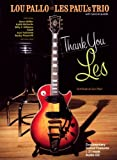 Lou Pallo - Thank You Les/A Tribute To Les Paul (CD + DVD Video)