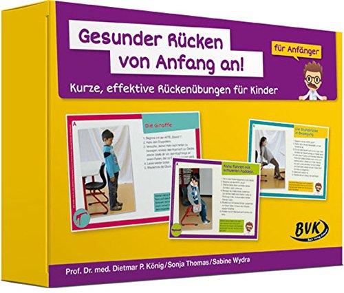 Gesunder Rücken von Anfang an! - Anfänger: Kurze, effektive Rückenübungen für Kinder