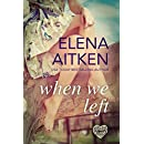 When We Left (Timber Creek Series Book 1)