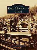 Search : Early Mendocino Coast