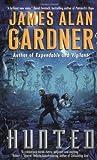 Hunted, James A. Gardner, 0380802090