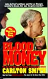Blood Money : The Du Pont Heir and the Murder of an Olympic Athlete